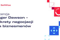 recenzja-roger-dawson-sekrety-negocjacji-dla-biznesmenow