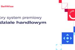 system-premiowy-w-dziale-handlowym