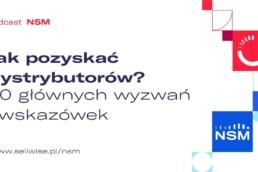 jak-pozyskac-dystrybutorow