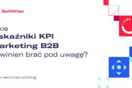 wskazniki-kpi-marketing-b2b
